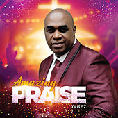 Amazing Praise de Jabez