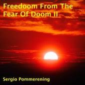 Freedoom from the Fear of Doom, Vol. II de Sergio Pommerening