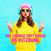 The Lounge Soft House of Kitzbühl von Various Artists