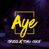 Aye by Cross