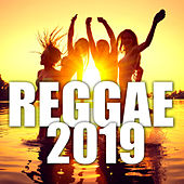 Reggae 2019 by Various Artists