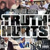 Truth Hurts de Roadie Rose