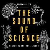 The Sound of Science by Jeffrey Zeigler