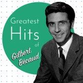 Greatest HIts of Gilbert Bécaud de Gilbert Becaud