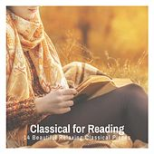 Classical for Reading: 14 Beautiful Relaxing Classical Pieces de Various Artists