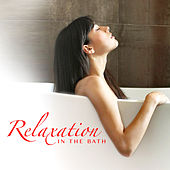 Relaxation In The Bath von Various Artists