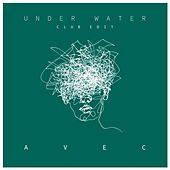 Under Water (Club Edit) by Avec