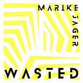 Wasted de Marike Jager