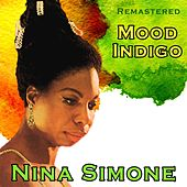 Mood Indigo by Nina Simone