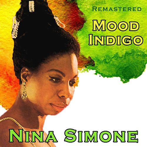 Mood Indigo by Nina Simone
