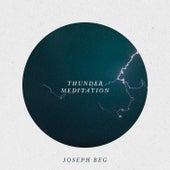 Thunder Meditation van Joseph Beg