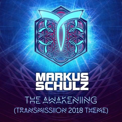 The Awakening [Transmission 2018 Theme] by Markus Schulz