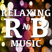 Relaxing RnB Music di Various Artists