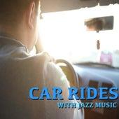 Car Rides With Jazz Music de Various Artists