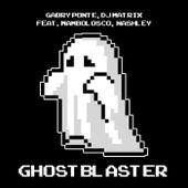 Ghostblaster di Gabry Ponte