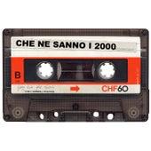 Che Ne Sanno I 2000 von Gabry Ponte