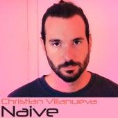 Naive de Christian Villanueva