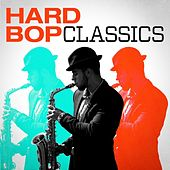 Hard Bop Classics de Various Artists