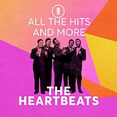 All the Hits and More de The Heartbeats