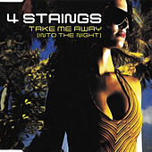 Take Me Away (Into The Night) di 4 Strings