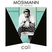Cali (Remixes EP) by Mosimann