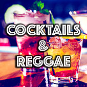 Cocktails & Reggae by Various Artists