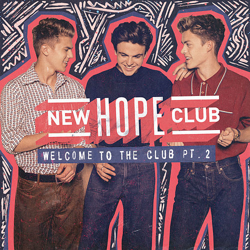 Welcome To The Club (Pt.2) de New Hope Club