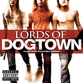 Lords Of Dogtown (Explicit Version) de Various Artists