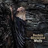 Walls by Barbra Streisand