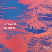 Bloodlines by Hot Since 82
