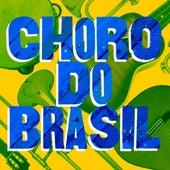 Choro do Brasil de Various Artists