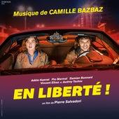 En liberté ! de Camille Bazbaz