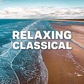 Relaxing Classical di Various Artists