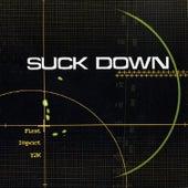 First Impact Y2K de Suck Down