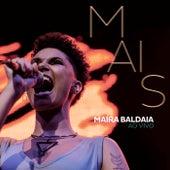 Mais (Ao Vivo) de Maíra Baldaia