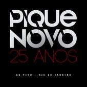 25 Anos (Ao Vivo) by Pique Novo