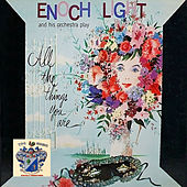 All the Things You Are de Enoch Light