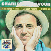 Je t'attends by Charles Aznavour