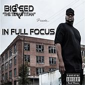 In Full Focus von Big Ced (1)