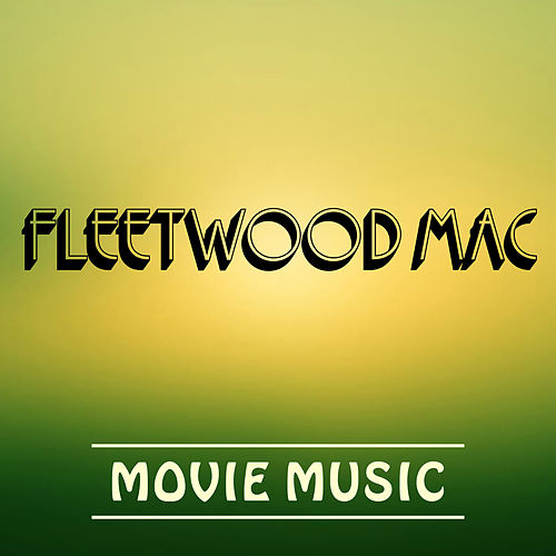 Fleetwood Mac Movie Music de Soundtrack Wonder Band