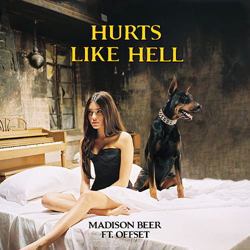 Hurts Like Hell (feat. Offset) by Madison Beer