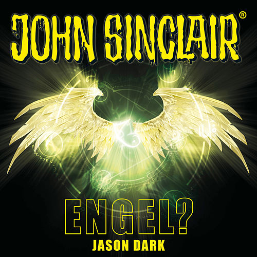Engel? - Sonderedition 12 von John Sinclair