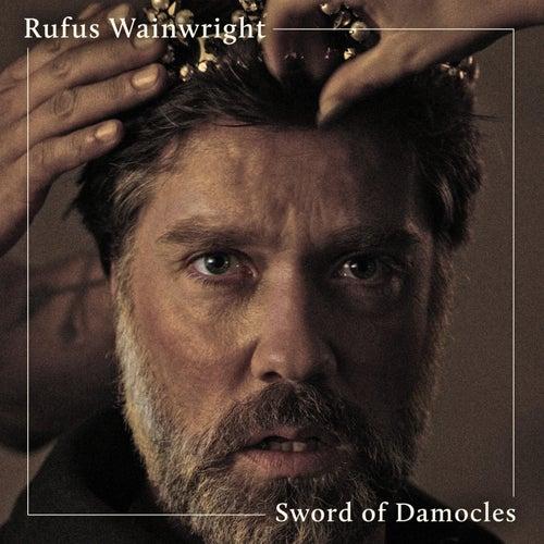 Sword of Damocles de Rufus Wainwright