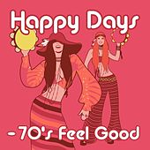 Happy Days - 70's Feel Good von Various Artists