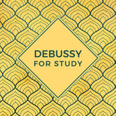 Debussy For Study de Various Artists