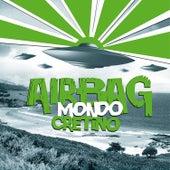 Mondo Cretino de Airbag