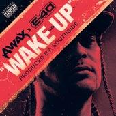Wake Up (feat. E-40) von A-Wax