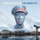 Celebrate - Live at the Sse Hydro Glasgow (Audio Version) de Simple Minds
