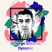 Dynamic (Long Versions) de DJ Jorge Gallardo