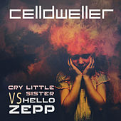 Cry Little Sister vs. Hello Zepp de Celldweller